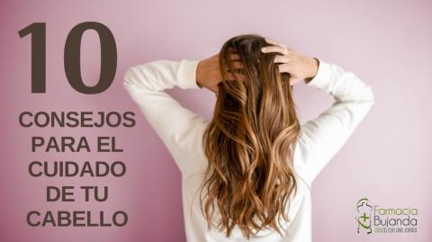 10 CONSEJOS PARA EL CUIDADO DEL CABELLO